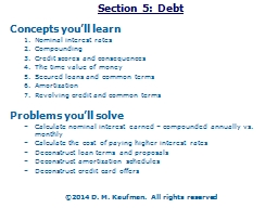Section  5:  Debt Concepts you�ll learn