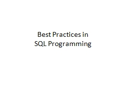 Best Practices in  SQL Programming