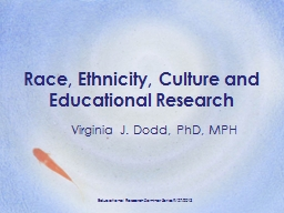 Race, Ethnicity, Culture and Educational Research