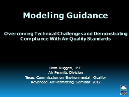 Modeling Guidance  Overcoming Technical Challenges and Demonstrating Compliance With Air Quality St
