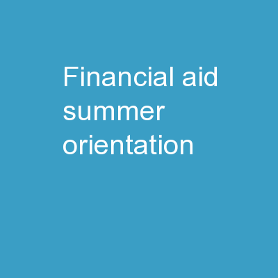 Financial Aid Summer Orientation