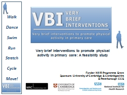 Very brief interventions to promote physical activity in primary care: A feasibility study