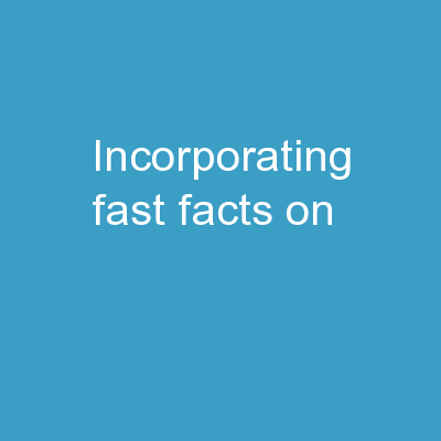 Incorporating Fast Facts on