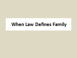 When Law Defines Family Reynolds v. US