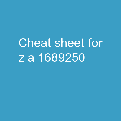 Cheat   Sheet   for   Z A