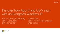 Discover how App-V and UE-V align with an Evergreen Windows 10 PowerPoint PPT Presentation