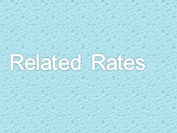 Related Rates Review Problem: