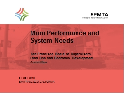 Muni  Performance and  System Needs