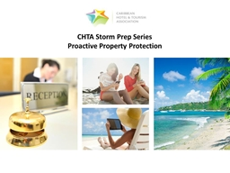 CHTA  Storm Prep Series: Proactive Property Protection