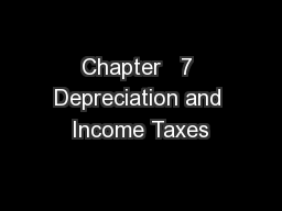 Chapter   7 Depreciation and Income Taxes
