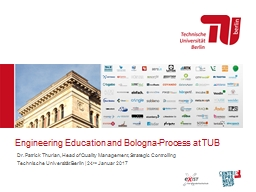 Engineering Education and Bologna-Process at TUB