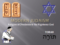 Modern Judaism Religion of Obedience to the Righteous God