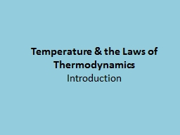 Temperature & the Laws of Thermodynamics