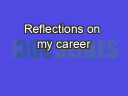 Reflections on my career