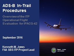 ADS-B In-Trail Procedures PowerPoint PPT Presentation