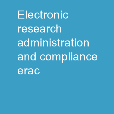 Electronic Research Administration and Compliance (ERAC)