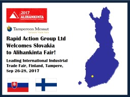 Rapid Action Group Ltd  Welcomes Slovakia
