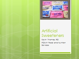 Artificial Sweeteners Kevin Thomas, RD