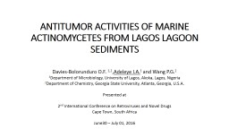 ANTITUMOR ACTIVITIES OF MARINE ACTINOMYCETES FROM LAGOS LAGOON SEDIMENTS