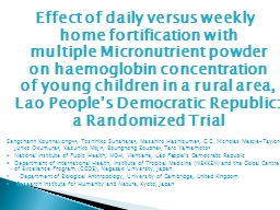 Effect of daily versus weekly    home fortification with      multiple Micronutrient powder   on ha