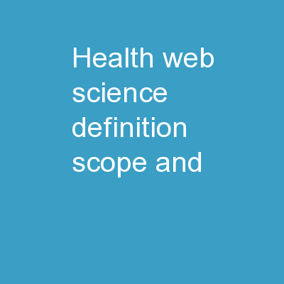 Health Web Science Definition, Scope, and