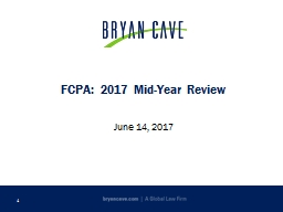 FCPA :  2017 Mid-Year Review