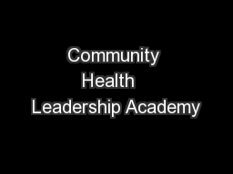 Community Health   Leadership Academy