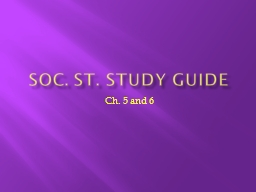Soc. St. Study Guide Ch. 5 and 6