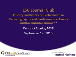 LSU Journal Club Efficacy and Safety of