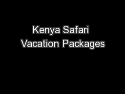 Kenya Safari Vacation Packages