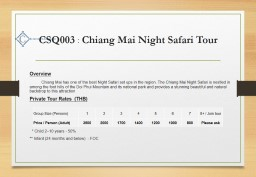 CSQ003  :  Chiang Mai Night Safari Tour