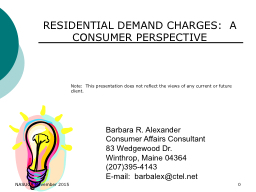 RESIDENTIAL DEMAND CHARGES:  A CONSUMER PERSPECTIVE