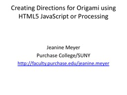 Creating Directions for Origami using HTML5 JavaScript or Processing