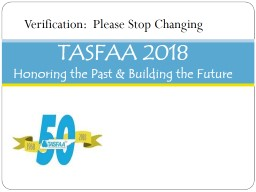 TASFAA 2018 Honoring the Past & Building the Future