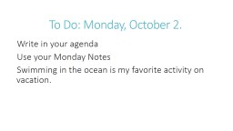 To Do: Monday, October 2.