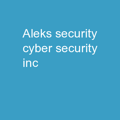 Aleks Security Cyber Security Inc.