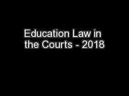 Education Law in the Courts - 2018