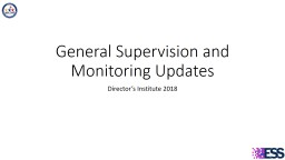 General Supervision and Monitoring Updates