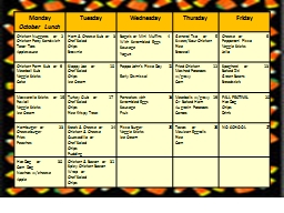 Monday October  Lunch Tuesday