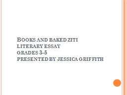 Books and baked ziti literary essay