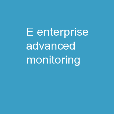 E-Enterprise Advanced Monitoring: