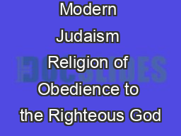 Modern Judaism Religion of Obedience to the Righteous God PowerPoint PPT Presentation