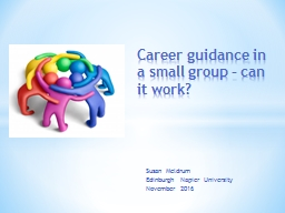 Career guidance in a small group � can it work?