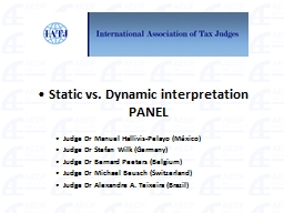 Static vs. Dynamic interpretation