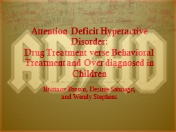 Attention Deficit Hyperactive Disorder: