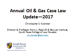 Annual Oil & Gas Case Law Update�2017