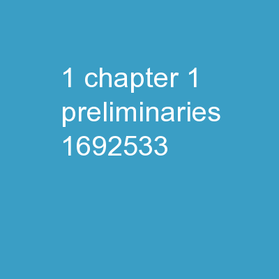 1 Chapter 1: Preliminaries