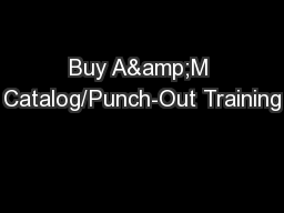 Buy A&M Catalog/Punch-Out Training