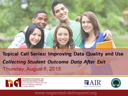 Topical Call Series: Improving Data Quality and Use