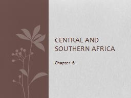 Chapter 6 Central and Southern Africa